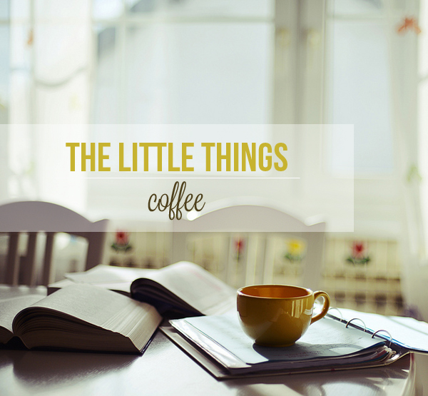 The little things coffee