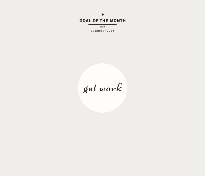 goal of the month: get work